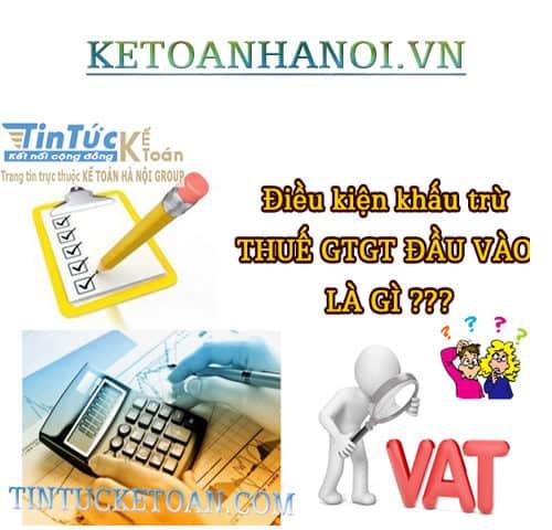 Điều kiện khấu trừ thuế GTGT đầu vào