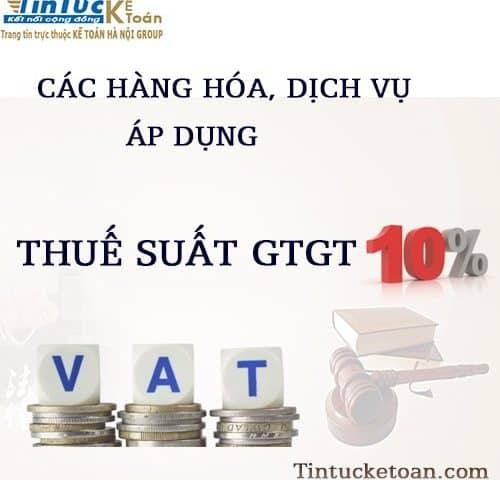Các đối tượng chịu thuế suất GTGT 10%
