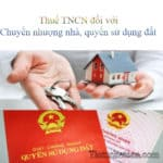 Cách tính Thuế TNCN đối với chuyển nhượng nhà ở, quyền sử dụng đất