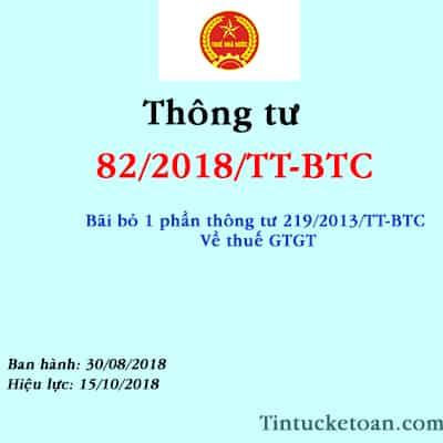 Thông tư 82/2018/TT-BTC-Bãi bỏ 1 phần TT 29/2013/TT-BTC về Thuế GTGT